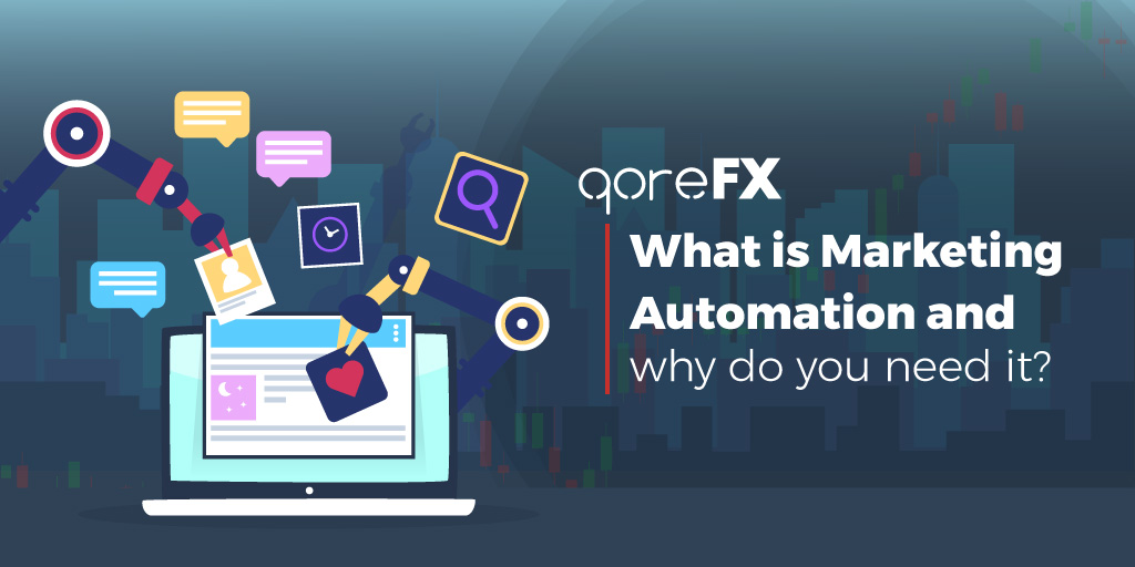 What is Marketing Automation and why do you need it?