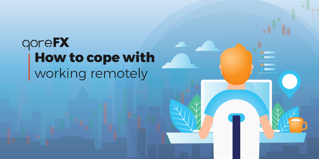 How to cope with working remotely