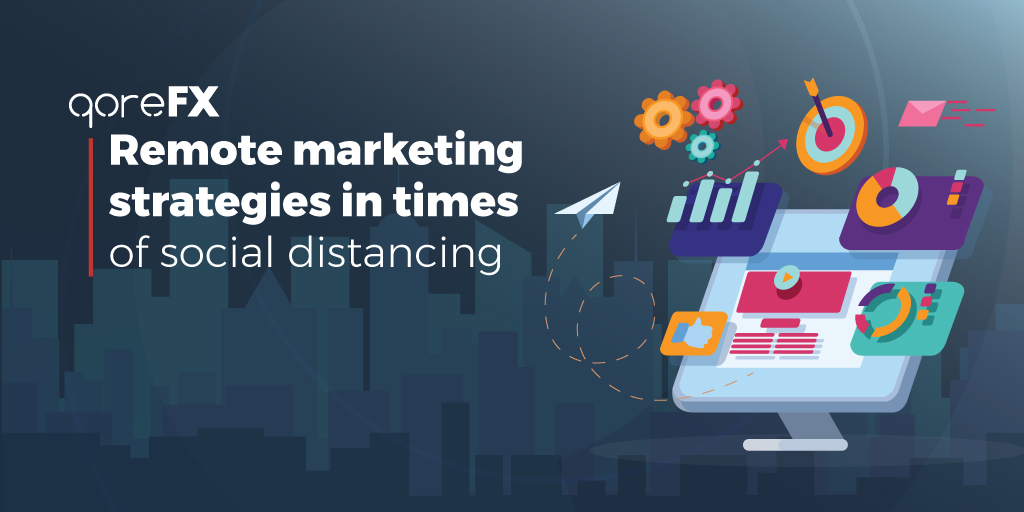 Remote Marketing Strategies in Times of Social Distancing