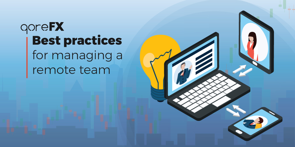 Best practices for managing remote teams